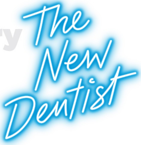 The New Dentist