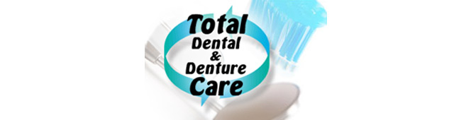 Total Denture  Dental Care